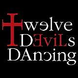 Twelve Devils Dancing