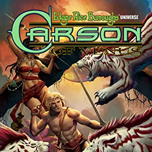 Carson of Venus: Fear on Four Worlds, Vol. 1