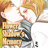 Flower Shadow's Memory
