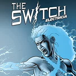 The Switch: Electricia