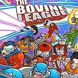 The Bovine League