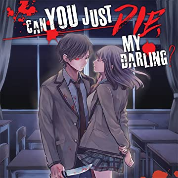 Can You Just Die, My Darling?