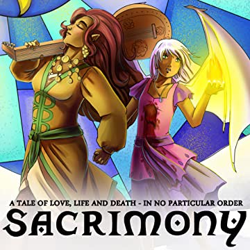 Sacrimony: A Tale of Love, Life and Death - In No Particular Order