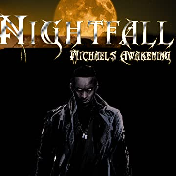 Nightfall: Michael's Awakening