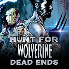 Hunt For Wolverine: Dead Ends (2018)