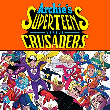 Archie's Superteens Vs Crusaders