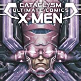 Cataclysm: Ultimate Comics X-Men