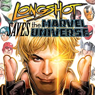 Longshot Saves The Marvel Universe