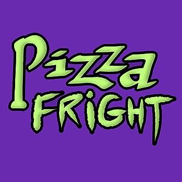 Pizza Fright