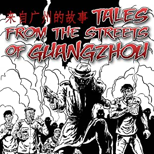 Tales from the Streets of Guangzhou