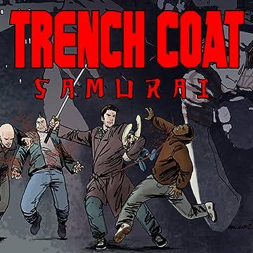 Trench Coat Samurai