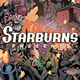 Starburns Presents
