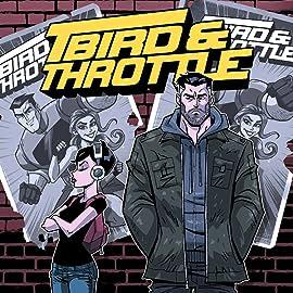T-Bird & Throttle