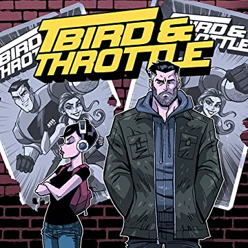 T-Bird & Throttle