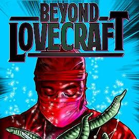 Beyond Lovecraft