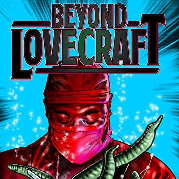 Beyond Lovecraft
