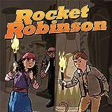 Rocket Robinson