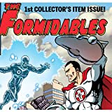 The Formidables: Pride and Prejudices