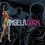 Angela and the Dark
