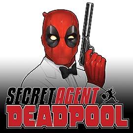 Deadpool: Secret Agent Deadpool (2018) (comiXology Originals)