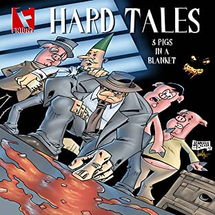 Hard Tales: 3 Pigs in a Blanket