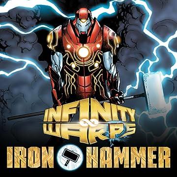 Infinity Wars: Iron Hammer (2018)