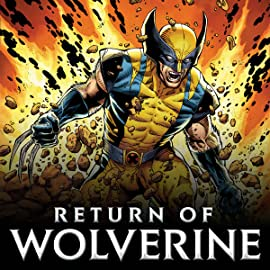 Return Of Wolverine (2018-)