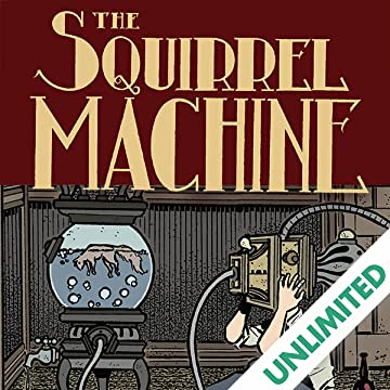 The Squirrel Machine