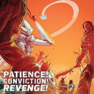 Patience! Conviction! Revenge!