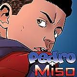 Pedro & Miso