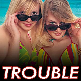 Trouble (2003-2004)