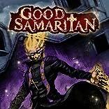 Good Samaritan: Unto Dust