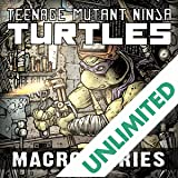Teenage Mutant Ninja Turtles: Macro-Series