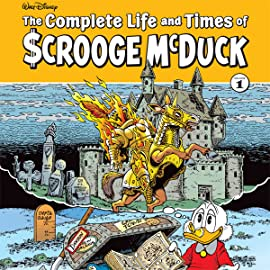 The Complete Life and Times of Scrooge McDuck