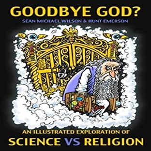 Goodbye God?: An Illustrated Exploration of Science v Religion