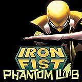 Iron Fist - Marvel Digital Original (2018)