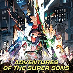 Adventures of the Super Sons (2018-)