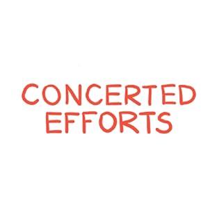 Concerted Efforts