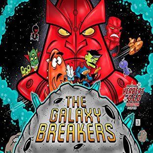 The Galaxy Breakers