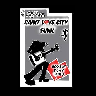 Saint Love City Funk: Boogie Down Blues