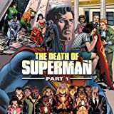 Death of Superman, Part 1 (2018)