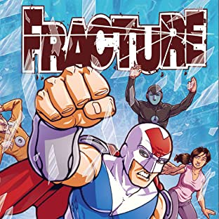 Fracture, Tome 2