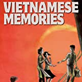 Vietnamese Memories