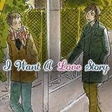 I Want a Love Story