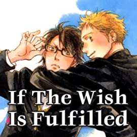 If The Wish Is Fulfilled