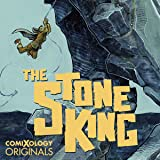 The Stone King (comiXology Originals)