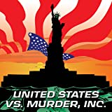 United States vs. Murder, Inc.  (2018-)