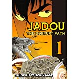 Jadou: The Corrupt Path