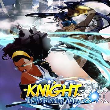 Knight: The Wandering Stars