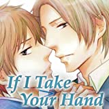 If I Take Your Hand
